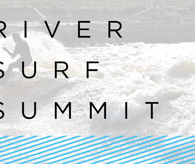 River Surf Summit 2017